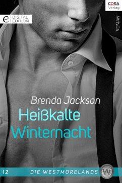 Heißkalte Winternacht / Die Westmorelands Bd.12 (eBook, ePUB) - Jackson, Brenda