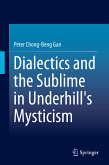 Dialectics and the Sublime in Underhill's Mysticism (eBook, PDF)