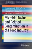 Microbial Toxins and Related Contamination in the Food Industry (eBook, PDF)