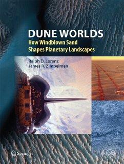Dune Worlds (eBook, PDF) - Lorenz, Ralph D.; Zimbelman, James R.