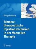 Schmerztherapeutische Injektionstechniken in der Manuellen Therapie (eBook, PDF)