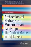 Archaeological Heritage in a Modern Urban Landscape (eBook, PDF)