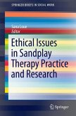 Ethical Issues in Sandplay Therapy Practice and Research (eBook, PDF)