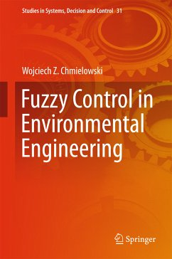 Fuzzy Control in Environmental Engineering (eBook, PDF) - Chmielowski, Wojciech Z.