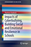 Impacts of Cyberbullying, Building Social and Emotional Resilience in Schools (eBook, PDF)