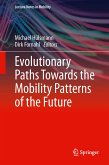 Evolutionary Paths Towards the Mobility Patterns of the Future (eBook, PDF)