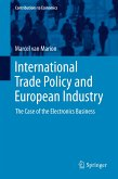 International Trade Policy and European Industry (eBook, PDF)