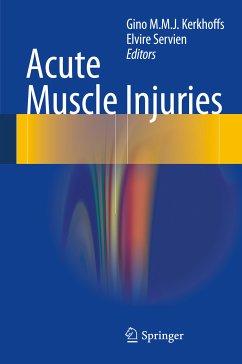 Acute Muscle Injuries (eBook, PDF)