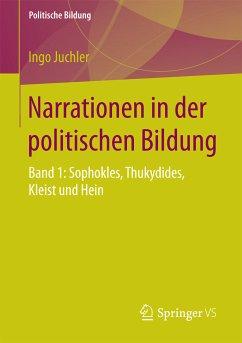 Narrationen in der politischen Bildung (eBook, PDF) - Juchler, Ingo