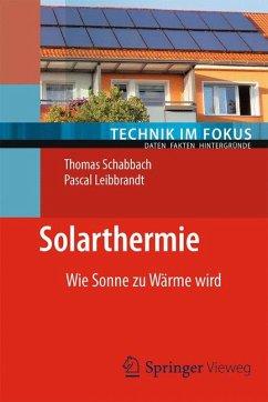 Solarthermie (eBook, PDF) - Schabbach, Thomas; Leibbrandt, Pascal
