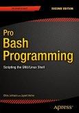 Pro Bash Programming, Second Edition (eBook, PDF)