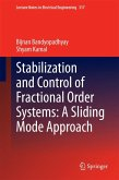 Stabilization and Control of Fractional Order Systems: A Sliding Mode Approach (eBook, PDF)