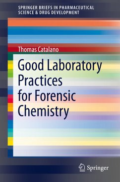 Good Laboratory Practices for Forensic Chemistry (eBook, PDF) - Catalano, Thomas