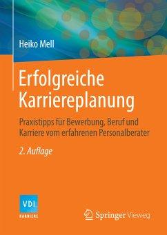 Erfolgreiche Karriereplanung (eBook, PDF) - Mell, Heiko
