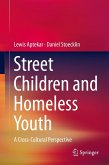 Street Children and Homeless Youth (eBook, PDF)