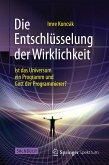 Die Entschlüsselung der Wirklichkeit (eBook, PDF)