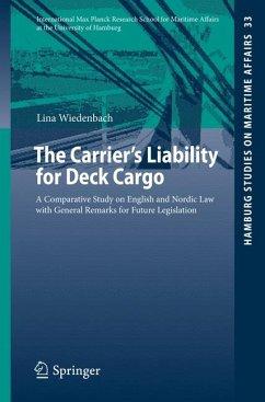 The Carrier's Liability for Deck Cargo (eBook, PDF) - Wiedenbach, Lina