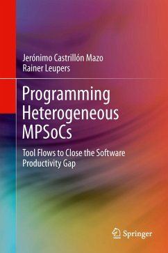 Programming Heterogeneous MPSoCs (eBook, PDF) - Castrillón Mazo, Jerónimo; Leupers, Rainer