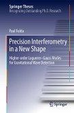 Precision Interferometry in a New Shape (eBook, PDF)