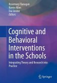 Cognitive and Behavioral Interventions in the Schools (eBook, PDF)