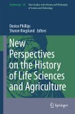 New Perspectives on the History of Life Sciences and Agriculture (eBook, PDF)