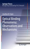 Optical Binding Phenomena: Observations and Mechanisms (eBook, PDF)