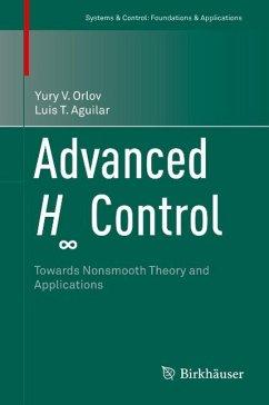 Advanced H8 Control (eBook, PDF) - Orlov, Yury V.; Aguilar, Luis T.