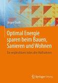 Optimal Energie sparen beim Bauen, Sanieren und Wohnen (eBook, PDF)