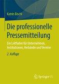 Die professionelle Pressemitteilung (eBook, PDF)