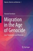 Migration in the Age of Genocide (eBook, PDF)