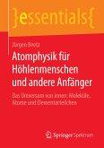 Atomphysik für Höhlenmenschen und andere Anfänger (eBook, PDF)