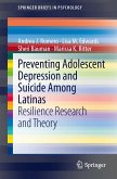Preventing Adolescent Depression and Suicide Among Latinas (eBook, PDF)