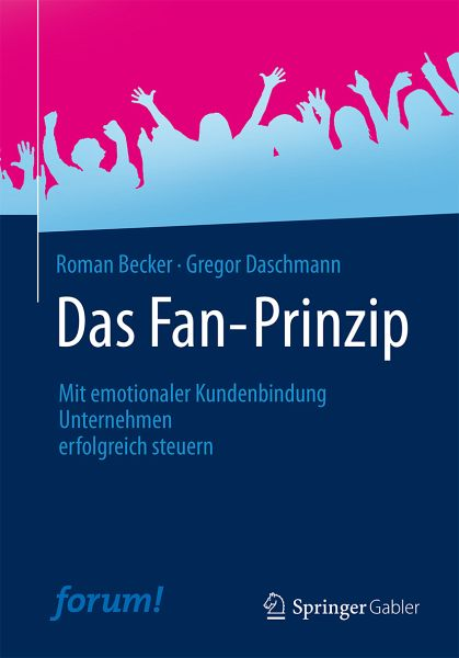das fan prinzip ebook pdf von roman becker gregor daschmann. Black Bedroom Furniture Sets. Home Design Ideas