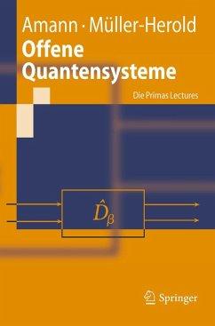 Offene Quantensysteme (eBook, PDF) - Müller-Herold, Ulrich; Amann, Anton