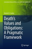 Death's Values and Obligations: A Pragmatic Framework (eBook, PDF)