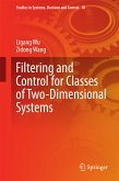 Filtering and Control for Classes of Two-Dimensional Systems (eBook, PDF)