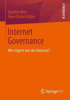 Internet Governance (eBook, PDF) - Betz, Joachim; Kübler, Hans-Dieter