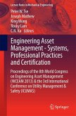 Engineering Asset Management - Systems, Professional Practices and Certification (eBook, PDF)
