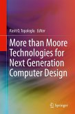 More than Moore Technologies for Next Generation Computer Design (eBook, PDF)