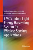 CMOS Indoor Light Energy Harvesting System for Wireless Sensing Applications (eBook, PDF)