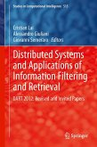 Distributed Systems and Applications of Information Filtering and Retrieval (eBook, PDF)