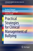 Practical Strategies for Clinical Management of Bullying (eBook, PDF)