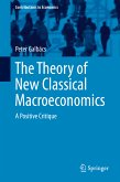 The Theory of New Classical Macroeconomics (eBook, PDF)