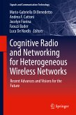 Cognitive Radio and Networking for Heterogeneous Wireless Networks (eBook, PDF)