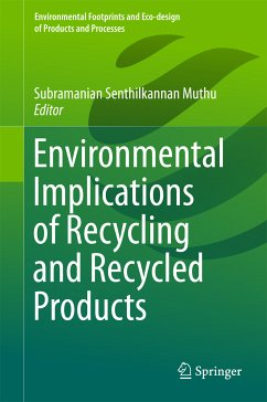 Environmental Implications of Recycling and Recycled Products (eBook, PDF)