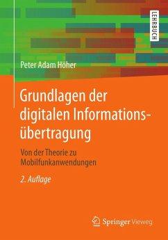 Grundlagen der digitalen Informationsübertragung (eBook, PDF) - Höher, Peter Adam