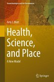 Health, Science, and Place (eBook, PDF)