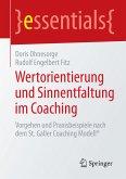 Wertorientierung und Sinnentfaltung im Coaching (eBook, PDF)
