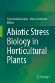 Abiotic Stress Biology in Horticultural Plants (eBook, PDF)