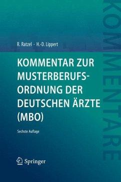 Kommentar zur Musterberufsordnung der deutschen Ärzte (MBO) (eBook, PDF) - Lippert, Hans-Dieter; Ratzel, Rudolf